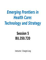 Session5 - Efficient and Effective Healthcare Delivery via HIT(2)