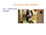 Lecture on Flat Broke with Children Ch. 1