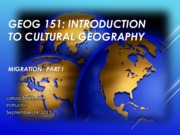 INTRODUCTION TO CULTURAL GEOGRAPHYMIGRATION