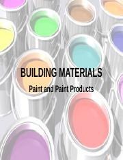 BUILDING TECHNOLOGY 1 - Paint and Paint Products.ppt