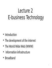 Lecture 2 E-Business Technology.ppt