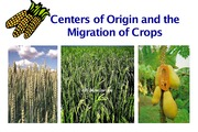 L17. Crop Centers of Origins and Migration