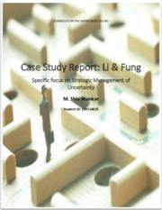 MSC - Advanced Strategic Management - 2015 - Strategic Management of Uncertainty - LiFung Report IV