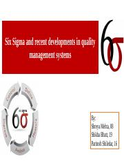 6 Sigma and recent trends in quality management system