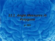 11.1 Angle Meas in Polygons
