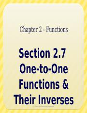 2.7 - One to One Functions & Inverses