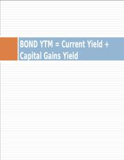 BOND YTM = Current Yield + Capital Gains.ppt