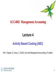 ACC4002 Lecture 4 - Activity Based Costing (1)