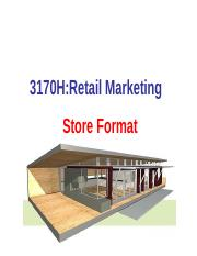 Retailing 3170H store format lecture 2017.ppt