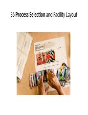 10. Week 6-1 Process Selection and Facility Layout S6 Part1.pptx