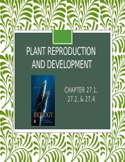 BIOL1510_FA18_CH27.1, 27.2 & 27.4_Plant Reproduction and Development_PPT.pptx
