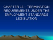 CHAPTER_13_-_EMPLOYMENT_REQUIREMENTS_UNDER_EMPLOYMENT_STANDARDS_LEGISLATION