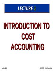 Lecture 1 - Intro to cost accounting - student @ 12 March 2015.ppt