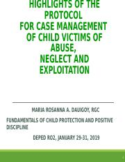 Module 4. Session 1. Activity 3. Protocol for Management of Child Abuse and Exploitation Cases.ppt