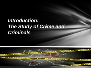 CRM 335 Introduction to the study of Crime and Crime Types