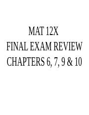 MAT 12X FINAL REVIEW 6,7,9,10.pptx