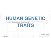 BIOLOGY HUMAN GENETIC TRAITS@examples