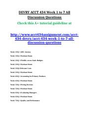ACCT 434 Week 1 to 7 All Discussion Questions.doc