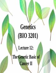 Lecture 12-The Genetic Basic of Cancer II