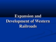 Expansion and Development of Western Railroads