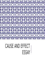 CAUSE AND EFFECT ESSAY.pptx