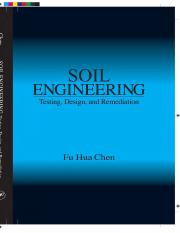 SOIL ENGINEERING Testing, Design and Remediation.pdf