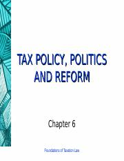 6 (Tax Policy, Politics and Reform).ppt