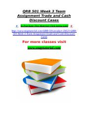 QRB 501 Week 3 Team Assignment Trade and Cash Discount Cases.doc