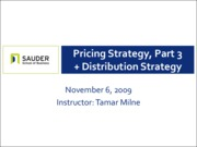Nov 6 - Pricing Strategy, Part III, and Distribution Strategy