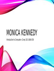 Kennedy_Monica_ Powerpoint IP 3.pptx