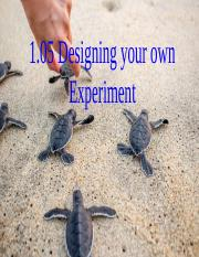 1.05 Designing your own Experiment.pptx
