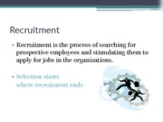 Recruitment & Selection process (Presentation)