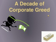 decade of corporate greed ppt