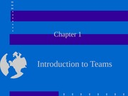 Chapter 1. Introduction to Teams