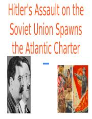 34_14_hitlers_assualt_on_the_soviet_union_spawns_the_atlantic_charter (1).pptx