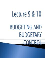 Lecture_9_10_Budgeting_and_Budgetary_Control.ppt