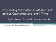 Explaining Educational Attainment across Countries and over Time