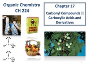 Chapter 17 - Carboxylic Acids & Derivatives