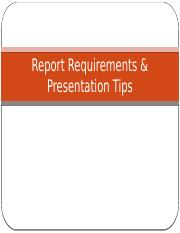 Report requirements  Presentation tips