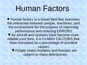 216 Stage 9 Human Factors, IFR Certification {IFH 1 and AIM 8}
