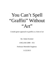 You Can't Have Graffiti Without Art - Adam Kraimer