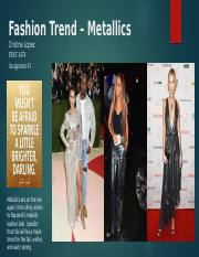 Assignment 1 - Fashion Trend Metallics