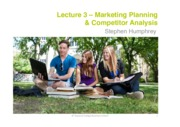 Lecture 3 - Marketing Planning & Competitor Analysis