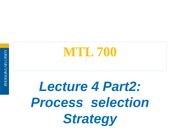 Lecture 4-Part 2-Process selection