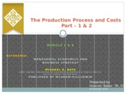 M 7  8The Production Process and Costs 1