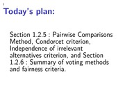notes 4 -Section 1.2.5 : Pairwise Comparisons Method, Condorcet criterion, Independence of irrelevan