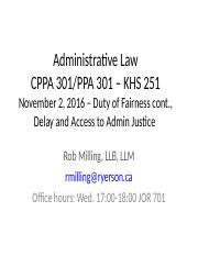 Class 7 - Duty of Fairness cont., Access to Admin Law, Nov 2 2016.ppt