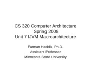 CS 320 Unit 7 IJVM Macroarchitecture