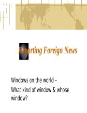 8-Reporting Foreign News.ppt