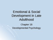 Chapter 18- Emotional & Social Development in Late Adulthood